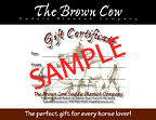 Gift Certificate from the Brown Cow Saddle Blanket Company